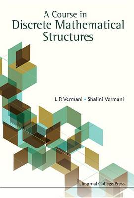 Picture of A Course in Discrete Mathematical Structures