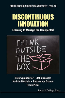 Picture of Discontinuous Innovation: Learning to Manage the Unexpected