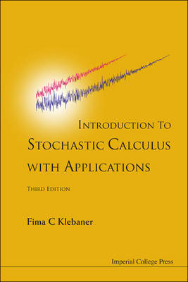 Picture of Introduction to Stochastic Calculus with Applications