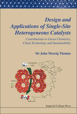 Picture of Design and Applications of Single-Site Heterogeneous Catalysts: Contributions to Green Chemistry, Clean Technology and Sustainability