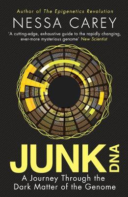 Picture of Junk DNA: A Journey Through the Dark Matter of the Genome