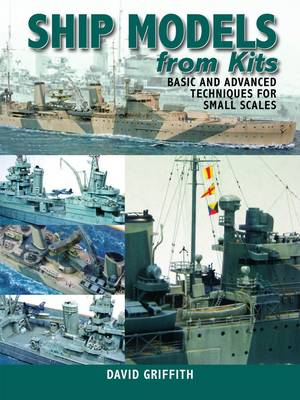 Picture of Ship Models from Kits: Basic and Advanced Techniques for Small Scales