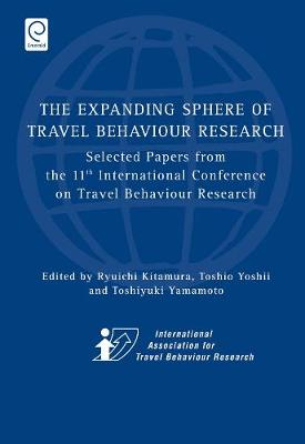 Picture of Expanding Sphere of Travel Behaviour Research: Selected Papers from the 11th International Conference on Travel Behaviour Research