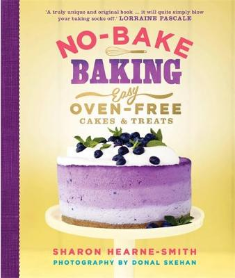 Picture of No-Bake Baking: Easy, Oven-Free Cakes and Treats