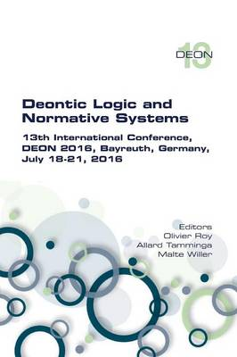 Picture of Deontic Logic and Normative Systems. 13th International Conference, Deon 2016