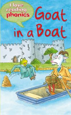 Picture of I Love Reading Phonics Level 3: Goat in a Boat