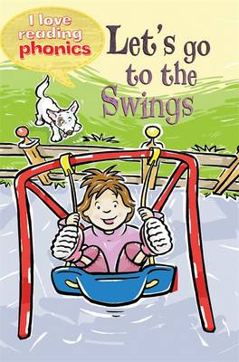Picture of I Love Reading Phonics Level 2: Let's Go to the Swings