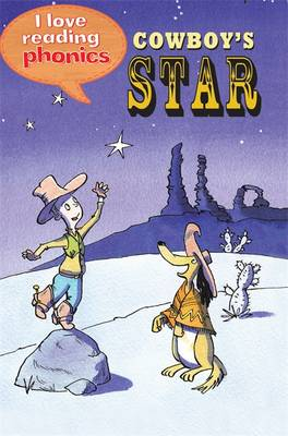Picture of I Love Reading Phonics Level 1: Cowboy's Star