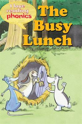 Picture of I Love Reading Phonics Level 2: The Busy Lunch