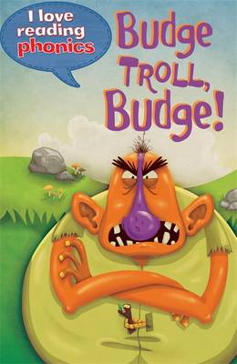 Picture of I Love Reading Phonics Level 5: Budge Troll, Budge!