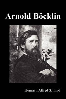 Picture of Arnold Bocklin (Illustrated Edition)