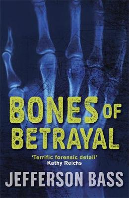 Picture of Bones of Betrayal: A Body Farm Thriller
