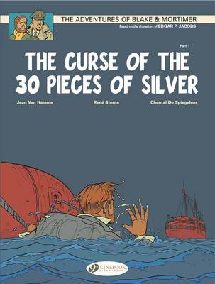 Picture of The Adventures of Blake and Mortimer: v. 13: The Curse of the 30 Pieces of Silver, Part 1