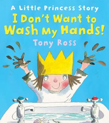 Picture of I Don't Want to Wash My Hands!