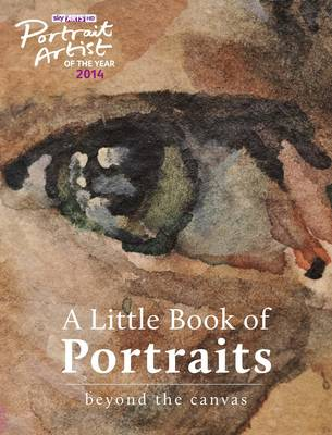 Picture of A Portrait Artist of the Year: A Little Book of Portraits: Beyond the Canvas