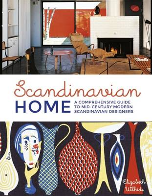 Picture of Scandinavian Home: A Comprehensive Guide to Mid-Century Modern Scandinavian Designers