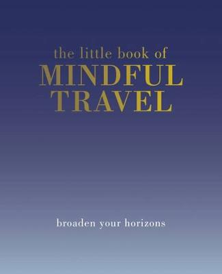 Picture of The Little Book of Mindful Travel