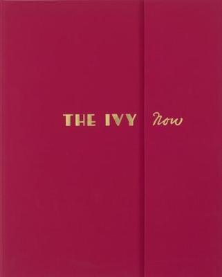 Picture of The Ivy Now: The Restaurant and its Recipes