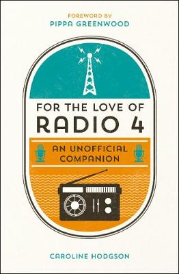 Picture of For the Love of Radio 4: An Unofficial Companion