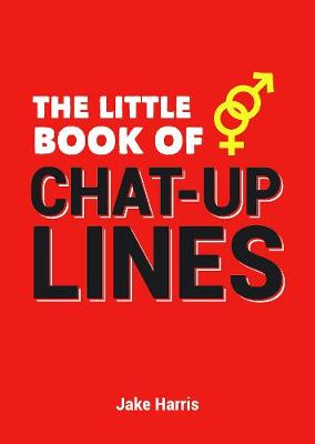 Picture of The Little Book of Chat-Up Lines