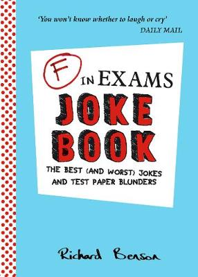 Picture of F in Exams Joke Book: The Best (and Worst) Jokes and Test Paper Blunders