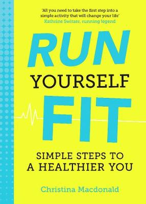Picture of Run Yourself Fit: Simple Steps to a Healthier You