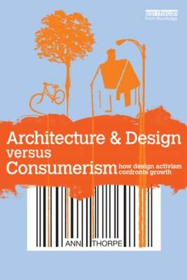 Picture of Architecture & Design Versus Consumerism: How Design Activism Confronts Growth