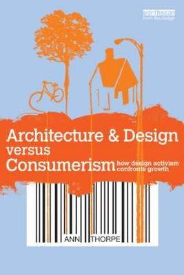 Picture of Architecture & Design Versus Consumerism: How Design Activism Confronts Growth