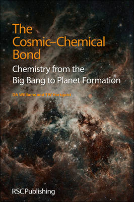 Picture of The Cosmic-Chemical Bond: Chemistry from the Big Bang to Planet Formation