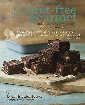Picture of The Guilt-Free Gourmet: Indulgent Recipes Without Sugar, Wheat or Dairy
