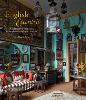 Picture of English Eccentric: A Celebration of Imaginative, Intriguing and Truly Stylish Interiors