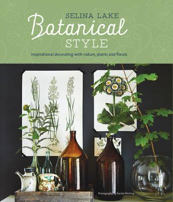 Picture of Botanical Style: Inspirational Decorating with Nature, Plants and Florals
