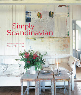 Picture of Simply Scandinavian: 20 Stylish and Inspirational Scandi Homes