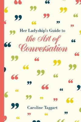 Picture of Her Ladyship's Guide to the Art of Conversation