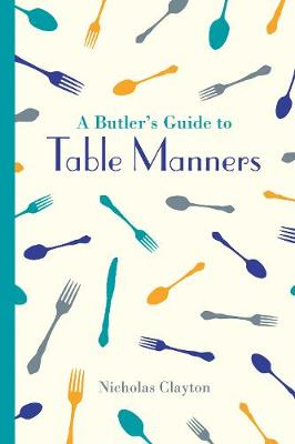 Picture of A Butler's Guide to Table Manners