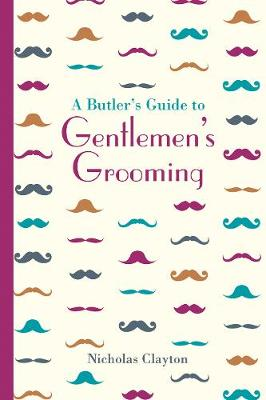 Picture of A Butler's Guide to Gentlemen's Grooming