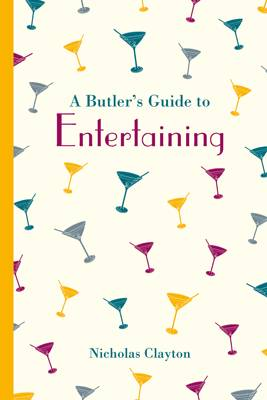 Picture of A Butler's Guide to Entertaining