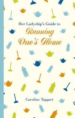 Picture of Her Ladyship's Guide to Running One's Home