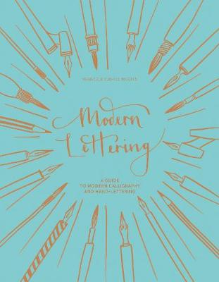 Picture of Modern Lettering: A Guide to Modern Calligraphy and Hand-Lettering