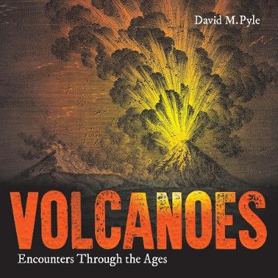 Picture of Volcanoes: Encounters Through the Ages