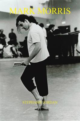 Picture of Mark Morris: Musician - Choreographer