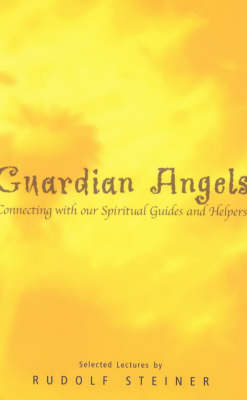 Picture of Guardian Angels: Connecting with Our Spiritual Guides and Helpers