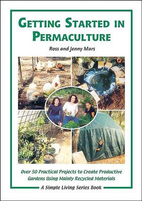 Picture of Getting Started in Permaculture: 54 Projects for Home and Garden