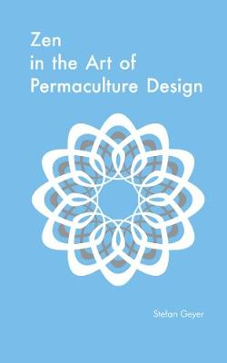 Picture of Zen in the Art of Permaculture Design