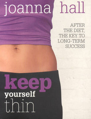 Picture of Keep Yourself Thin: After the Diet, the Key to Long Term Success
