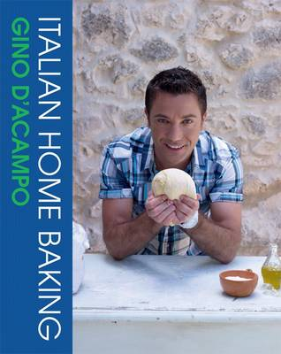 Picture of Italian Home Baking: 100 Irresistible Recipes for Bread, Biscuits, Cakes, Pizzas, Pasta and Party Food