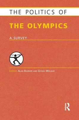 Picture of The Politics of the Olympics: A Survey