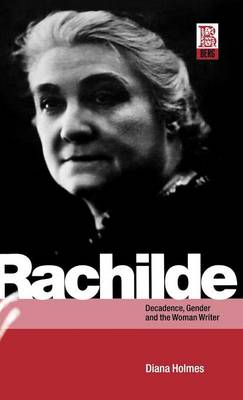 Picture of Rachilde: Decadence, Gender and the Woman Writer