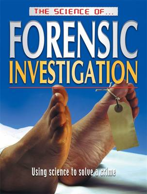 Picture of The Science of Forensic Investigation