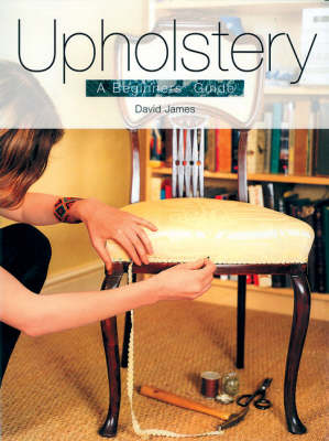 Picture of Upholstery: A Beginner's Guide